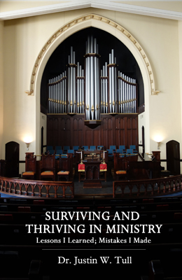 Surviving and Thriving in Ministry